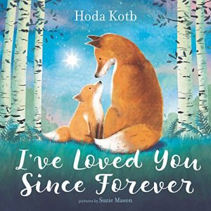 I've Loved You Since Forever Hardcover books reviews